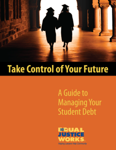 Take Control of Your Future - A Guide to Managing Your Student Debt